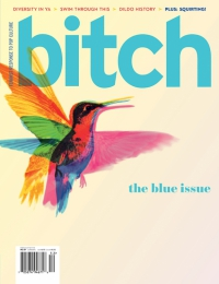 Bitch: the Blue Issue