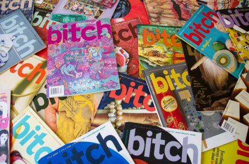 Bitch Media magazines