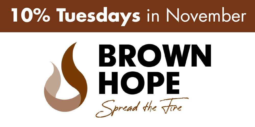 10% Tuesdays in November for Brown Hope